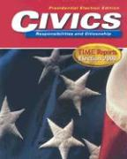 Civics Responsibilities and Citizenship: Time Reports Election 2000: Presidential Election Edition - Saffell, David C.