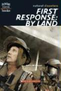 First Response: By Land - Weintraub, Aileen