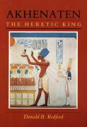 Akhenaten: The Heretic King
