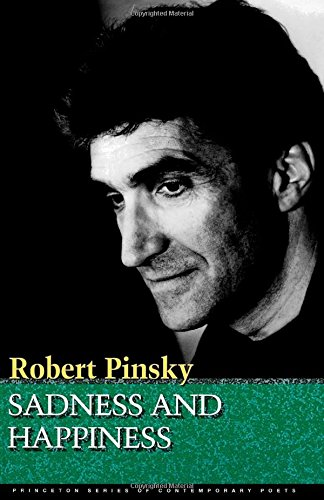 Sadness and Happiness - Robert Pinsky