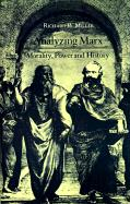 Analyzing Marx: Morality, Power and History