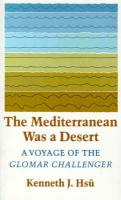 The Mediterranean Was a Desert: A Voyage of the Glomar Challenger