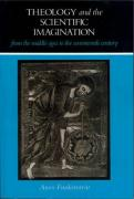 Theology and the Scientific Imagination: From the Middle Ages to the Seventeenth Century