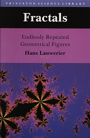 Fractals: Endlessly Repeated Geometrical Figures - Hans Lauwerier