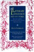 Literary Language & Its Public in Late Latin Antiquity and in the Middle Ages
