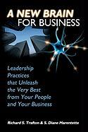 A New Brain for Business - Trafton Ph. D. , Richard S.; Marentette, S. Diane