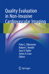 Quality Evaluation in Non-Invasive Cardiovascular Imaging - Peter L. Tilkemeier, Robert C. Hendel, Gary V. Heller, James A. Case