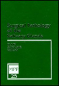 Surgical Pathology of the Salivary Glands: Volume 25 in the Major Problems in Pathology Series, 1e - Gary L. Ellis DDS; Paul L. Auclair DMD; Douglas R. Gnepp MD