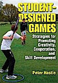 Student-Designed Games - Peter Hastie