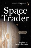 Space Trader - Laughter, Jim; Victor J. , Bretthauer