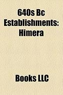 640s BC Establishments: Himera