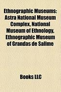 Ethnographic Museums: Astra National Museum Complex