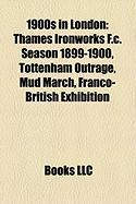 1900s in London: Thames Ironworks F.C. Season 1899-1900