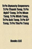 Tr?n Dynasty Emperors: Tr?n Thanh Tong