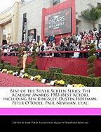 Best of the Silver Screen Series: The Academy Awards 1983 (Best Actor), Including Ben Kingsley, Dustin Hoffman, Peter O'Toole, Paul Newman, Et.Al. - Parker, Christine; Perry, Jane