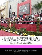 Best of the Silver Screen Series: The Academy Awards 1979 (Best Actor) - Parker, Christine; Perry, Jane