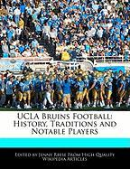 UCLA Bruins Football: History, Traditions and Notable Players - Reese, Jenny
