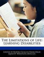 The Limitations of Life: Learning Disabilities - Scaglia, Beatriz