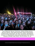 The Annual Music Festival Series: Coachella Valley Music and Arts Festival 2010, Featuring Fixed-Wing Aircraft, as Tall as Lions, Baroness, Calle 13, - Dobbie, Robert