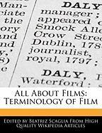 All about Films: Terminology of Film - Scaglia, Beatriz
