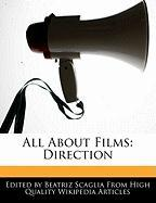 All about Films: Direction - Scaglia, Beatriz