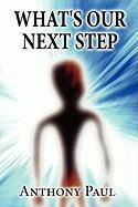 What's Our Next Step - Paul, Anthony
