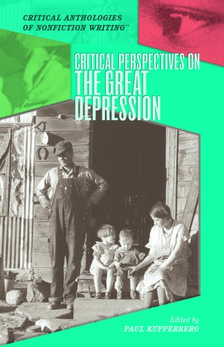 Critical Perspectives on the Great Depression (Critical Anthologies of Nonfiction Writing) - Paul Kupperberg