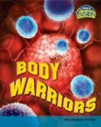 Body Warriors: The Immune System - Trumbauer, Lisa