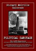 Political Sabotage: The LAPD Experience - Attitudes Toward Understanding Police Use of Force