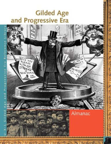 Gilded Age and Progressive Era Reference Library - Lawrence W. Baker