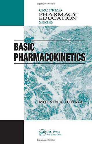 Basic Pharmacokinetics (Pharmacy Education Series) - Hedaya, Mohsen A.; Hedaya, Mohsen A.