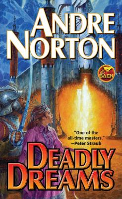 Deadly Dreams - Andre Norton
