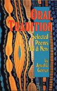 Oral Tradition: Selected Poems: Old and New