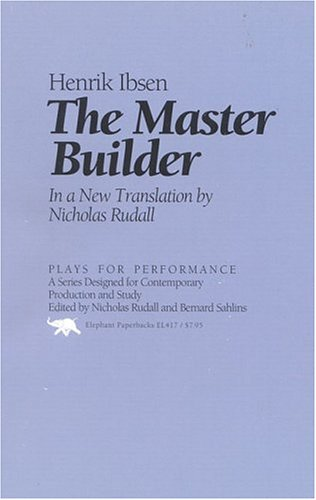 The Master Builder (Plays for Performance Series) - Henrik Ibsen