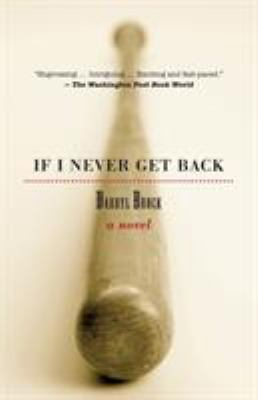 If I Never Get Back - Darryl Brock