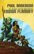 Ensign Flandry, Volume 1: The Saga of Dominic Flandry, Agent of Imperial Terra
