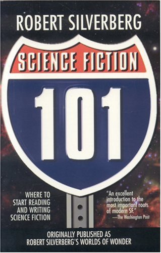 Science Fiction 101 - Robert Silverberg