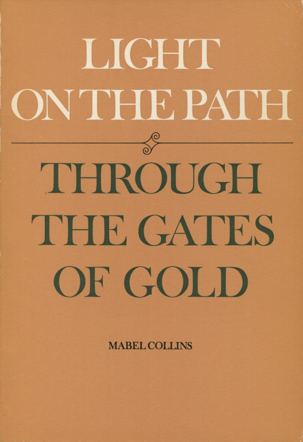 Light on the Path/ Through The Gates Of Gold - Collins, Mabel