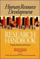 Human Resource Development Research Handbook: Linking Research and Practice