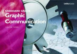 Standard Grade Graphic Communication Course Notes