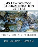 45 Law School Recommendation Letters That Made a Difference - Nolan, Dr Nancy L.