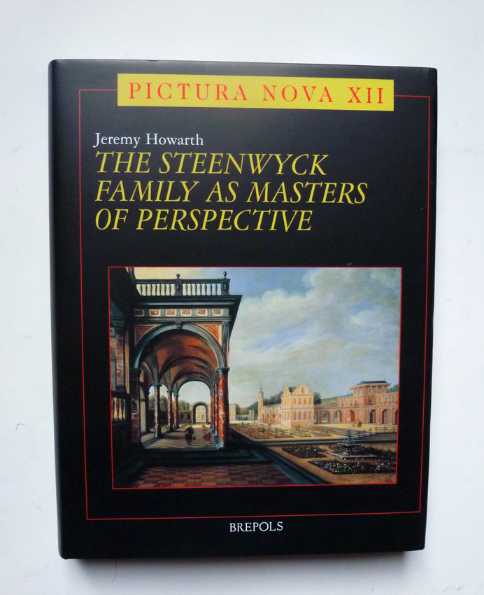 The Steenwyck family as Masters of perspective. - HOWARTH (Jeremy)