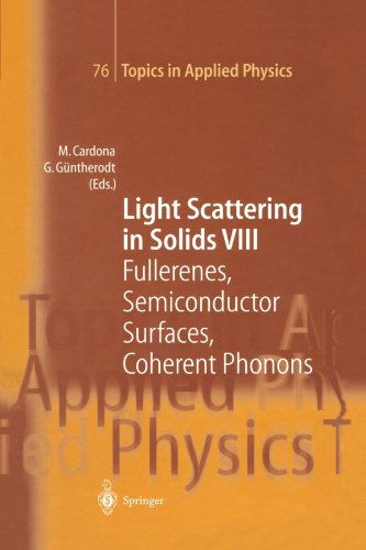Light Scattering in Solids VIII: Fullerenes, Semiconductor Surfaces, Coherent Phonons (Topics in Applied Physics) - M. Cardona; M. Cardona; G. Güntherodt; G. Güntherodt; G.C. Cho; T. Dekorsy; N. Esser; H. Kurz; J. Menendez; J.