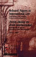 Selected Papers in International Law/Textes Choisis En Droit International