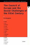 The Council of Europe and the Social Challenges of the Xxist Century