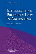 Intellectual Property Law in Argentina - Cabanellas, Guillermo
