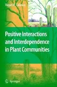 Positive Interactions and Interdependence in Plant Communities - Callaway, Ragan M.