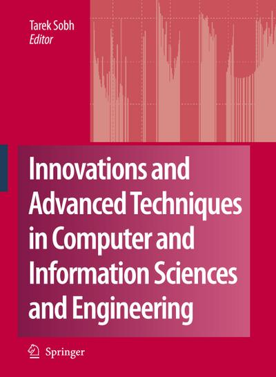 Innovations and Advanced Techniques in Computer and Information Sciences and Engineering - Tarek Sobh