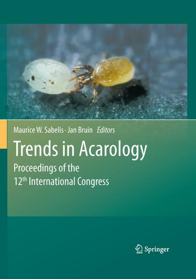 Trends in Acarology : Proceedings of the 12th International Congress - Maurice Sabelis