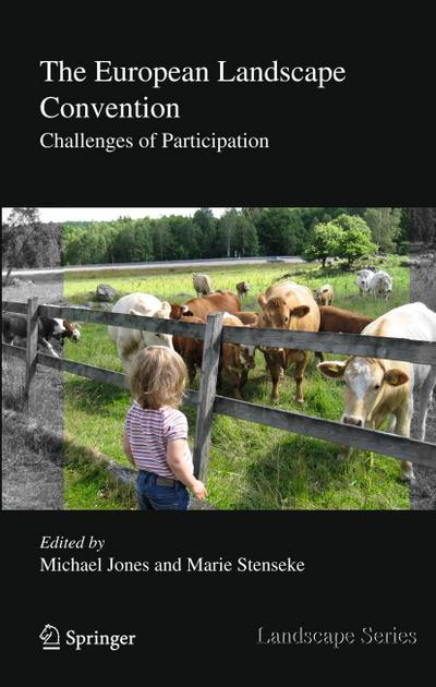 The European Landscape Convention : Challenges of Participation - Michael Jones